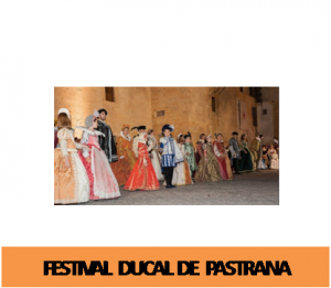17 - 20 de julio.XII Festival Ducal de Pastrana